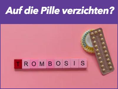 thrombose-auf-pille-verzichten